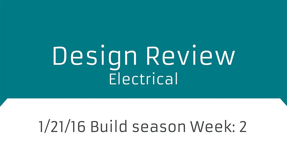 Design_Review-Electrical_2016-01-21