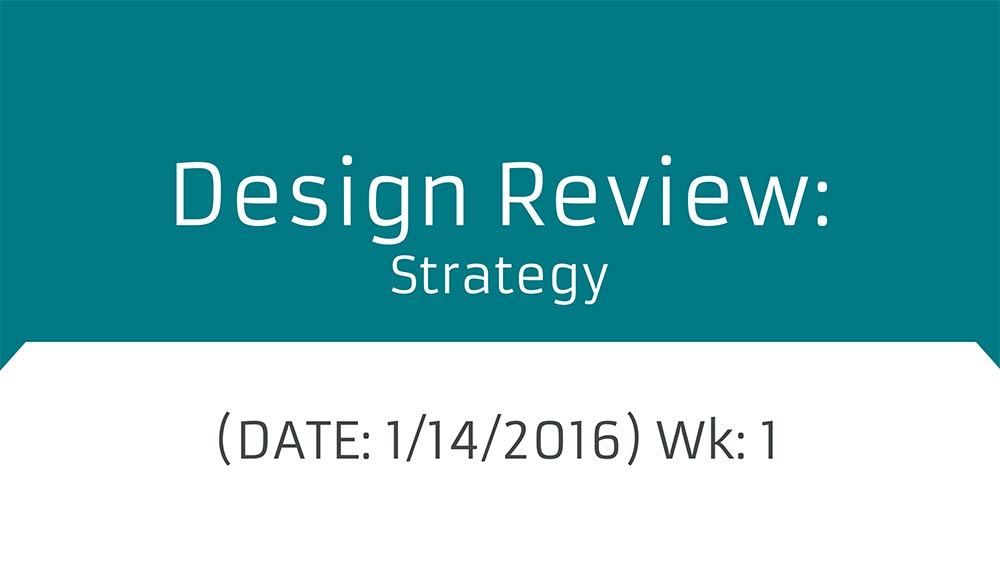 Design_Review-Strategy-2016-01-14